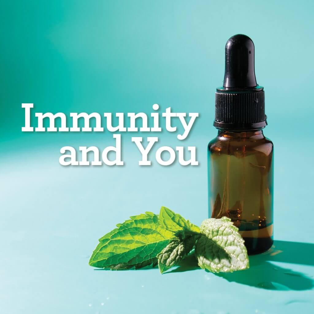 Immunity and You